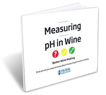 Measuring pH in Wine - Hanna Instruments eBook