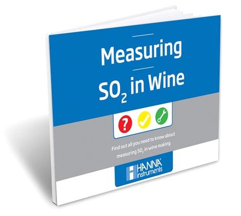 Measuring SO2 in Wine - Hanna Instruments eBook