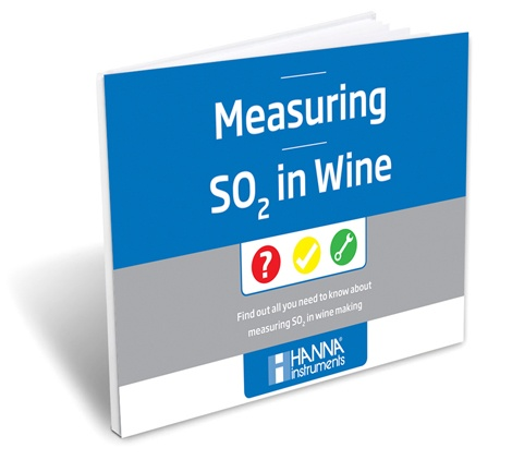 Measuring SO2 in Wine - Hanna Instruments eBook
