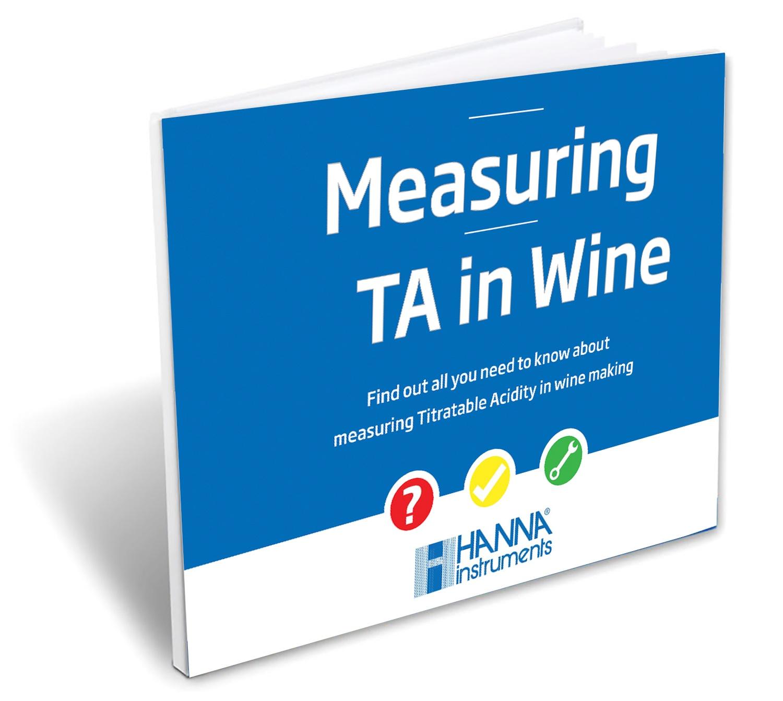Measuring TA (Titratable Acidity) in Wine - Hanna Instruments eBook